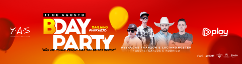 B-day party - Bailinho FunkNejo