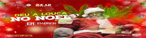 DEU A LOUCA NO NOEL - GREEN CLUB
